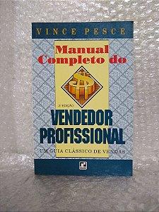 Manual Completo do Vendedor Profissional - Vince Pesce