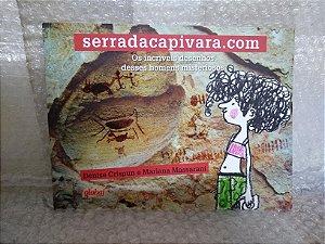 Serradacapivara.com: Os Incríveis Desenhos Desses Homens Misteriosos - Denise Crispun e Mariana Massarani