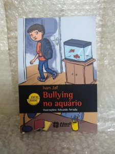 Bullying no Aquário - Ivan Jaf