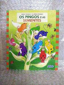 Os Pingos e as Sementes - Mary França e Eliardo França