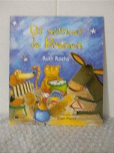 Os Músicos de Bremen - Ruth Rocha - Novo
