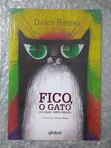 Fico, O Gato do Rabo Emplumado - Darcy Ribeiro