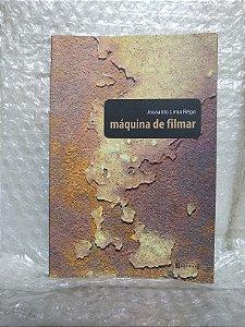 Máquina de Filmar - Josoaldo Lima Rêgo