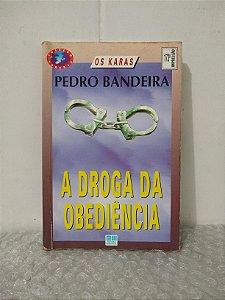A Droga da Obediência - Pedro Bandeira