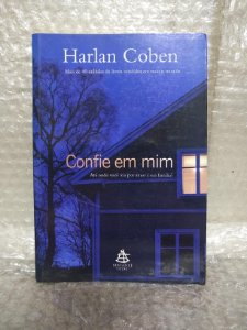 Confie em Mim - Harlan Coben - Ed. Arqueiro (nome)