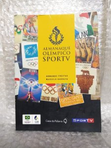 Almanaque Olímpico SporTV - Armando Freitas e Marcelo Barreto