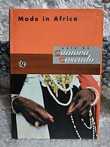 Made in África - Luís da Câmara Cascudo