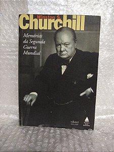 Memórias da Segunda Guerra Mundial - Winston S. Churchill vol. 1