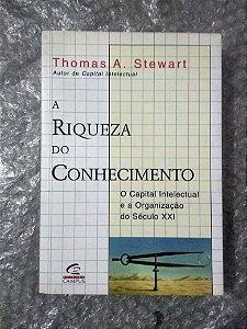 A Riqueza do Conhecimento - Thomas A. Stewart