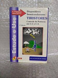 Dispositivos Semicondutores: Tiristores - José Luiz Antunes de Almeida