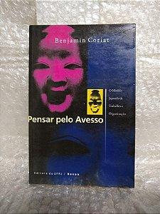 Pensar pelo Avesso - Benjamin Coriat