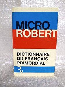 Dictionnaire du Français Primordial - Micro Robert