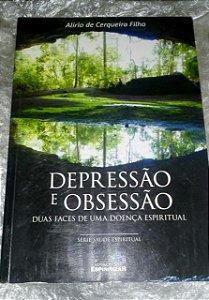 Depressão e Obsessão - Alírio de Cerqueira Filho
