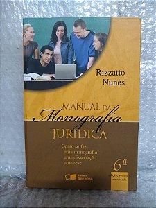 Manual da Monografia Jurídica - Rizzatto Nunes
