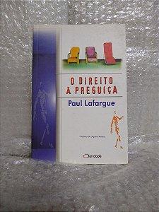 O Direito à Preguiça - Paul Lafargue