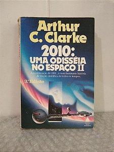 2010: Uma Odisseia no Espaço II - Arthur C. Clarke