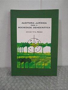 Auditoria Jurídica Para a Sociedade Democrática - Jayme Vita Roso