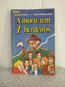 A Morte tem 7 Herdeiros - Stela Carr e Ganymédes José (marcas de uso)