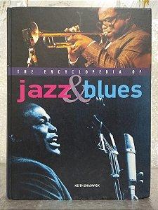 The Encyclopedia of  Jazz & Blues - Keith Shaswick