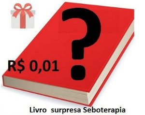 Livro surpresa Seboterapia - Leia a Descrição ! - Apenas 1 por pedido leia a descrição