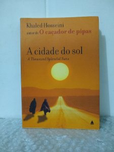 A Cidade do Sol - Khaled Hosseini