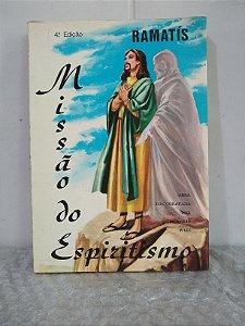 Missão do Espiritismo - Hercílio Maes