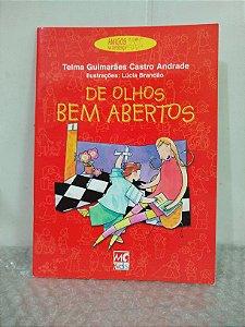 De Olhos Bem Abertos - Telma Guimarães Castro Andrade