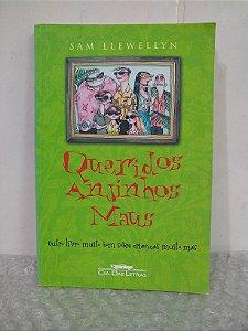 Queridos Anjinhos Maus - Sam Llewellyn