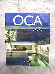Oca: Arquitetura no Brasil: Casas - Élio Gomes de Sá e Mário Sérgio Garcia (orgs.)