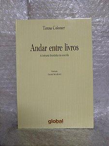 Andar Entre Livros - Teresa Colomer