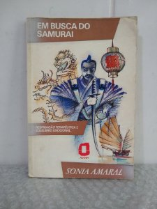 Em Busca do Samurai - Sonia Amaral