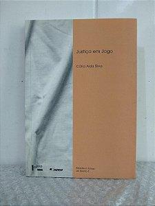 Justiça em Jogo - Cátia Aida Silva