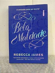 Bela Maldade - Rebecca James