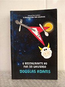O Restaurante no Fim do Universo - Douglas Adams