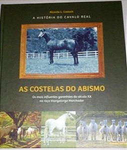 As costelas do abismo - Ricardo L. Casiuch - A história do cavalo real