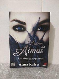Ladrão de Almas - Alma Katsu
