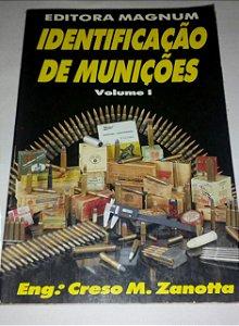 Identificação de munições vol. 1 - Creso M. Zanotta