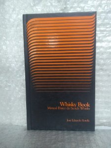 Whisky Book - josé Eduardo Rotella