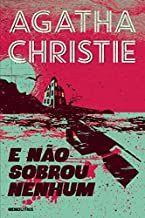 E Não Sobrou Nenhum - Agatha Christie