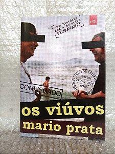 Os Viúvos - Mario Prata