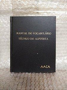 Manual do Vocabulário Técnico do Alpinista - AACA