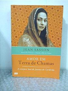 Amor em Terra de Chamas - Jean Sasson