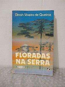 Floradas na Serra - Dinah Silveira de Queiroz