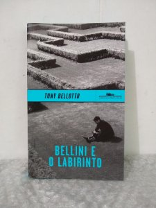 Bellini e o Labirinto - Tony Bellotto