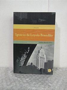 Melhores Crônicas: Ignácio de Loyola Brandão - Cecilia Almeida Salles (seleção)
