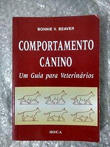 Comportamento Canino - Bonnie V. Beaver
