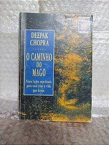 O Caminho do Mago - Deepak Chopra