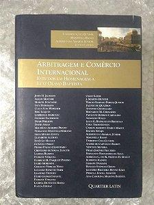 Arbitragem e Comércio Internacional - Estudos em Homenagem A Luiz Olavo Baptista