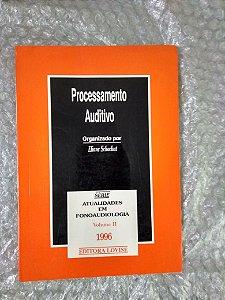 Processamento Auditivo - Eliane Schochat (Org)