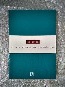 E: A História de Um Número - Eli Maor